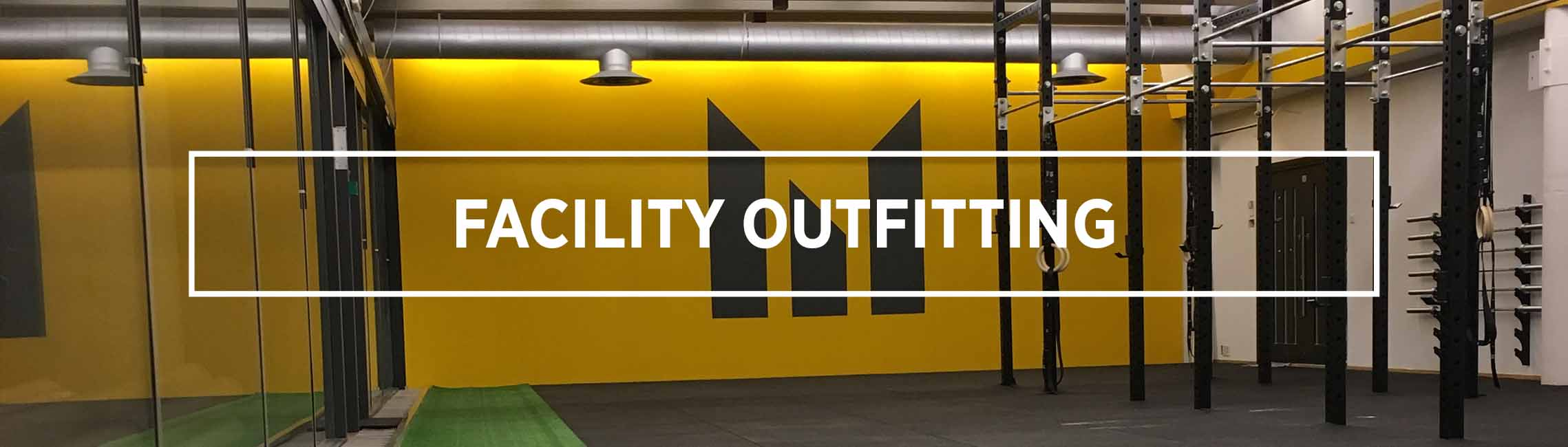 Facility Outfitting