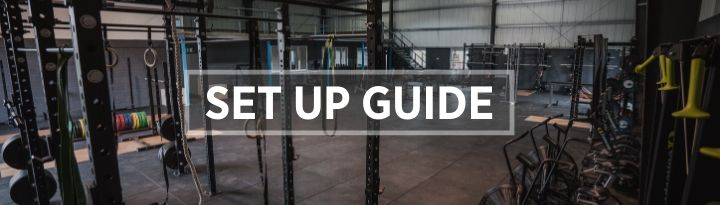Gym Set Up Guide